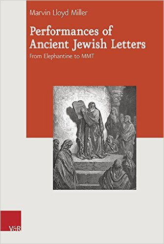Miller Performance of Ancient Jewish Letters